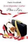 Zerreißprobe: Liebe: Phia & Lars