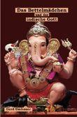 Das  Bettelmädchen und der indische Gott
