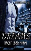 Dreams - Nacht ueber Miami