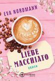 Liebe Macchiato