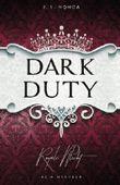Dark Duty - Royale Pflicht