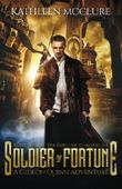 Soldier of Fortune: A Gideon Quinn Adventure (The Fortune Chronicles) (Volume 1)