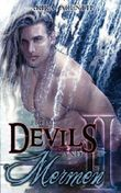From Devils and Mermen - Band 2: Gay Yaoi Fantasy Romance
