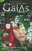 Die Kinder Gaias: Verbotene Früchte