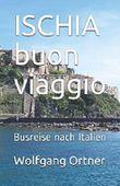 ISCHIA buon viaggio: Busreise nach Italien