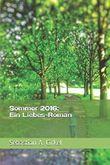 Sommer 2016: Ein Liebes-Roman