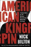 American Kingpin: The Epic Hunt for the Criminal Mastermind Behind the Silk Road