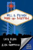 Will & Patrick Wake Up Married