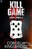 Kill Game (Seven of Spades Book 1)