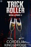 Trick Roller (Seven of Spades Book 2)