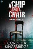 A Chip and A Chair (Seven of Spades Book 5) (English Edition)