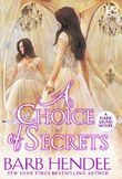 A Choice of Secrets (A Dark Glass Novel)