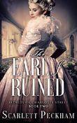 The Earl I Ruined (The Secrets of Charlotte Street Book 2)