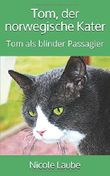 Tom, der norwegische Kater: Tom als blinder Passagier
