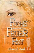 FuchsFeuerRot (Geisterweltsaga, Band 1)