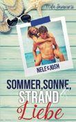 Sommer, Sonne, Strand und Liebe: Nele & Josh (Liebesroman)