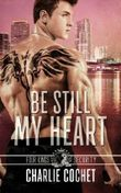 Be Still My Heart: Four Kings Security Book Two: Volume 2