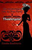 Die mysteriösen Fälle der Miss Murray: Theatergeist