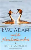 Eva, Adam und die Haubentaucher (Happy Ending Edition, Band 1)