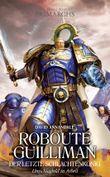 Roboute Guilliman - Der letzte Schlachtenkönig
