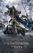 Warhammer - Der Schattenkönig der Elfen