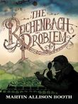 The Reichenbach Problem (The Reichenbach Trilogy)