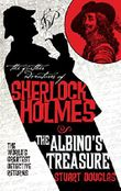 The Albino's Treasure (The Further Adventures of Sherlock Holmes)