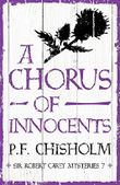 A Chorus of Innocents (Sir Robert Carey Mysteries)