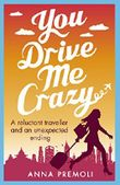 You Drive Me Crazy: A feisty tale of enemies-to-lovers (English Edition)