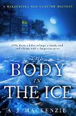 The Body in the Ice: A gripping historical murder mystery perfect if you love S. J. Parris (A Hardcastle and Chaytor Mystery)