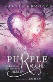 Purple Rain: Der Feind in meinem Herzen