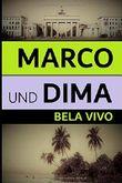 Marco und Dima