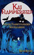 Kai Flammersfeld und die Transsylvanischen Schicksalskekse