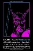 Nighttrain: Windschatten: Geschichten aus dem Hinterhalt