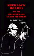 Sherlock Holmes and the Shakespeare Globe Murders