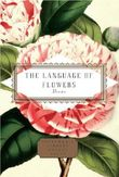 The Language of Flowers: Selected by Jane Holloway (Everyman's Library POCKET POETS)
