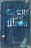 The Eye of the Moon (Bourbon Kid Book 2)