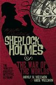 The Further Adventures of Sherlock Holmes: War of the Worlds (Further Adventures of Sherlock Holmes (Paperback))