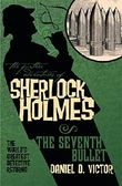 The Further Adventures of Sherlock Holmes: Seventh Bullet (Further Adventures of Sherlock Holmes (Paperback))