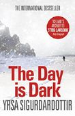 The Day is Dark: Thora Gudmundsdottir Book 4 (Thóra Gudmundsdóttir Crime Series)