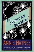The Crow's Inn Tragedy: An Inspector Furnival Mystery: Volume 3 (The Inspector Furnival Mysteries)