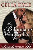 The Billionaire Werewolf's Witch (BBW Paranormal Werewolf Romance)