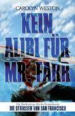 Kein Alibi für Mr. Farr