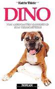 Dino - vom arroganten Rassehund zum Tierschützer