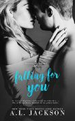 Falling for You: Bleeding Stars Buch 1