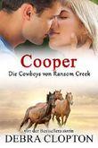 Cooper (Die Cowboys von Ransom Creek 3)