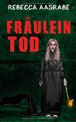 Fräulein Tod