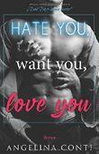 Hate you, want you, love you: Bad Boys küssen besser