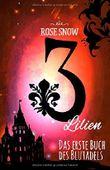 3 Lilien - Das erste Buch des Blutadels