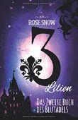 3 Lilien - Das zweite Buch des Blutadels